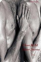 Three M/M Short Stories: Volume One