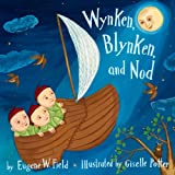 Wynken, Blynken, and Nod, Eugene Field, 0375945962