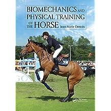 Biomechanics and Physical Training of the Horse