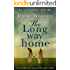 The Long Way Home: A moving saga of lost family