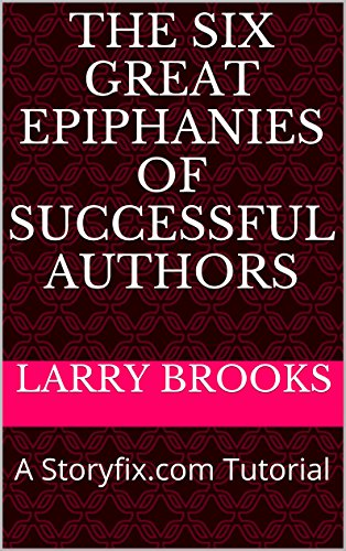 book cover of The Six Great Epiphanies of Successful Authors