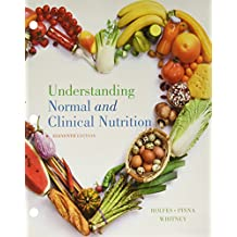 Understanding Normal & Clinical Nutrition
