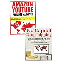 Drop Ship Project: How to Promote Products That You Never Have to Touch and Never Have Inventory of… Amazon Associates and No Capital Dropshipping