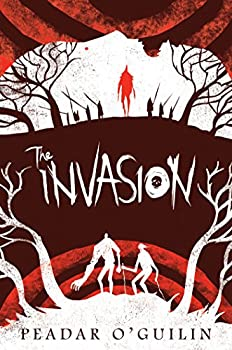 The Invasion (The Call, Book 2) Kindle Edition by Peadar O'Guilin