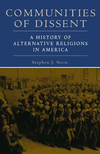 Communities Of Dissent: A History of Alternative Religions in America (Religion in American Life) (Home Sale Hialeah For)