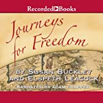Journeys for Freedom: A New Look at America's Story | Susan Buckley