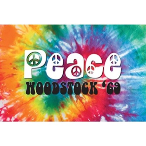 Woodstock - Peace 69 Decorative Sign Art Print Poster Wall Decor Festival Tie Dye