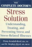 The Complete Doctor's Stress Solution, Penny Kendall-Reed and Stephen Reed, 0778800962