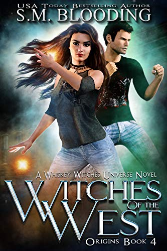 Witches of the West (Whiskey Witches - Origins Book 4)
