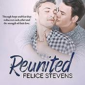 Reunited: Rescued Hearts, Book 2 | Felice Stevens