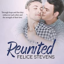 Reunited: Rescued Hearts, Book 2 Audiobook by Felice Stevens Narrated by Charlie David