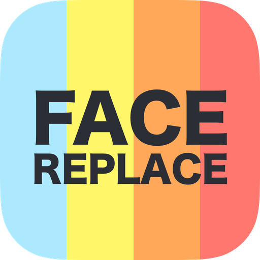 Face Replace   Change Your Look