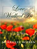 Love Walked In, Merrillee Whren, 0786299592