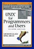 Unix for Programmers and Users: A Complete Guide by Glass Graham (1992-12-01) Paperback