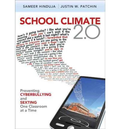 School Climate 2.0: Preventing Cyberbullying and Sexting One Classroom at a Time (Paperback) - Common