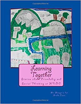 Learning Together Stories About Friendship And Social Thinking