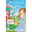 The Carousel of Death (A Grace Holliday Cozy Mystery Book 8)