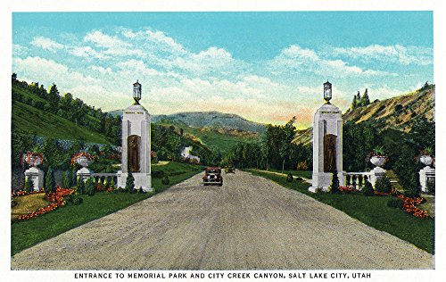 Salt Lake City, Utah - View of the Entrance to Memorial Park and City Creek Canyon (12x18 SIGNED Print Master Art Print w/ Certificate of Authenticity - Wall Decor Travel - Lake Utah Salt City City Creek