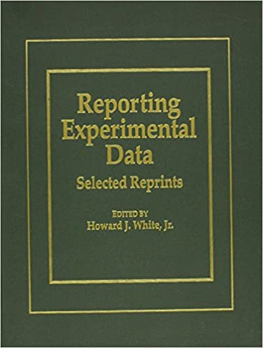 Reporting Experimental Data: Selected Reprints