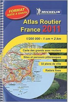 Atlas Routier France 2011 (ATLAS(SEN) MICHELIN)