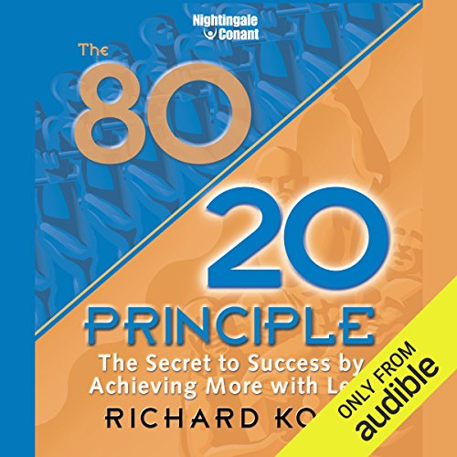The 80/20 Principle: The Secret to Success by Achieving More with Less cover