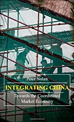 Integrating China: Towards the Coordinated Market Economy (China in the 21st Century)