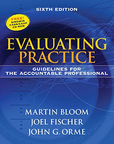 Evaluating Practice: Guidelines for the Accountable Professional (6th Edition)