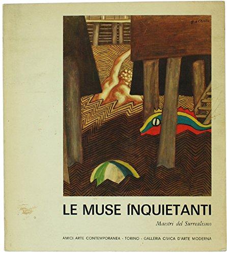 Le Muse inquietanti. Maestri del Surrealismo
