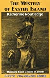 The Mystery of Easter Island, Katherine Routledge, 0932813488