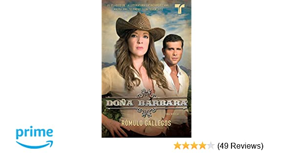Doña Bárbara (Spanish Edition): Rómulo Gallegos: 9780307472304: Amazon.com: Books