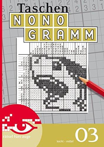 Nonogramm 03 (Taschen-Nonogramm Taschenbuch / Logik-Rätsel)