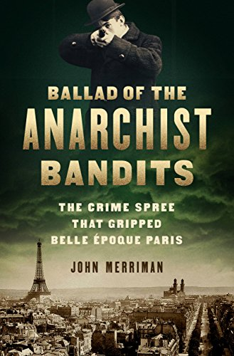 Amazon.com: Ballad of the Anarchist Bandits: The Crime Spree ...