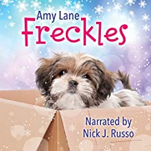 Freckles Audiobook by Amy Lane Narrated by Nick J. Russo