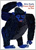 img - for By Eric Carle From Head to Toe Board Book (Brdbk) book / textbook / text book