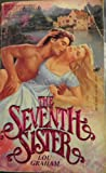 The Seventh Sister, Lou Graham, 0843922664