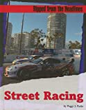 Street Racing, Peggy J. Parks, 1602170193
