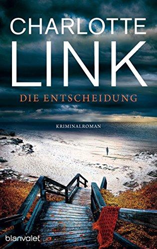 Die Entscheidung: Kriminalroman (German Edition)