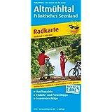 Altmühltal - Fränkisches Seenland: Radkarte mit Ausflugszielen, Einkehr- & Freizeittipps, wetterfest, reissfest, abwischbar, GPS-genau. 1:100000 (Radkarte / RK)