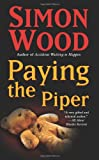 Paying the Piper, Simon Wood, 0843959800