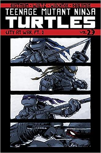 Teenage Mutant Ninja Turtles Volume 23: City At War, Pt. 2 ...