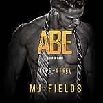 Abe: Four in Hand: Ties of Steel, Book 1 | MJ Fields