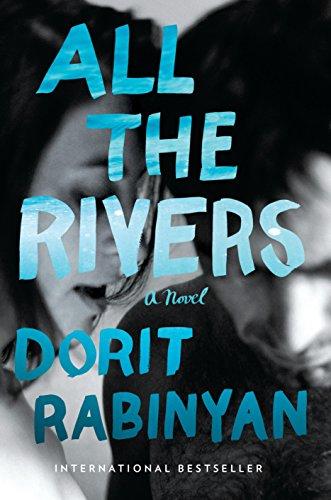 All the Rivers: A Novel by RANDOM HOUSE
