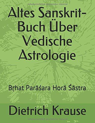 Altes Sanskrit-Buch Über Vedische Astrologie: Bṛhat Parāśara Horā Śāstra (German Edition)