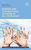 img - for Gender and Generational Division in Eu Citizenship (Interdisciplinary Perspectives on Eu Citizenship) book / textbook / text book