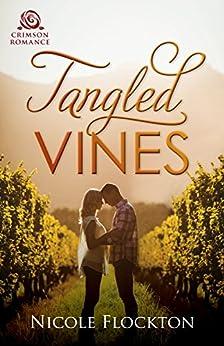 Tangled Vines: An Australian Rural Romance by [Flockton, Nicole]