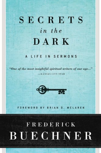Secrets in the Dark: A Life in Sermons cover