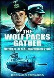 The Wolf Packs Gather, Bernard Edwards, 184884624X
