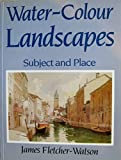 img - for Watercolour Landscapes: Subject and Place book / textbook / text book