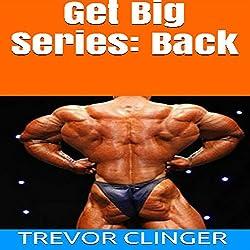 Get Big Series: Back