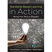 STANDARDS-BASED LEARNING IN AC TION